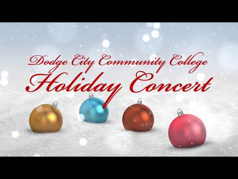 Dodge City Community College Holiday Concert - First Church Dodge City