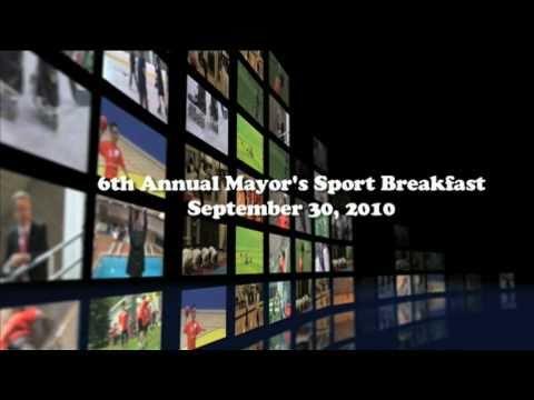 6th Annual Mayor's Sport Breakfast - September 30, 2010