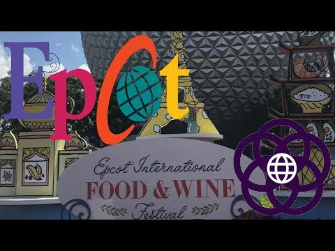 2017 EPCOT International Food and Wine Festival!