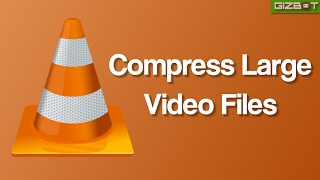 How to Quickly Compress Large Video Files via VLC - GIZBOT screenshot 4