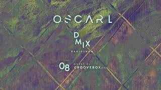 WEEK08_2019_Oscar L Presents - DMix Radioshow - Guest DJ - Groovebox (ES)