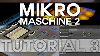 Maschine 2 and Mikro - Tutorial 3 - Basic Recording