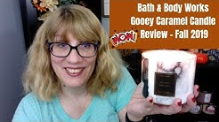 Bath & Body Works Gooey Caramel Candle Review - Fall 2019 (WOW!)