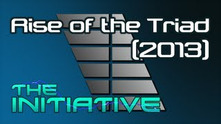 The Initiative - Rise of the Triad (2013) Review & Analysis thumbnail