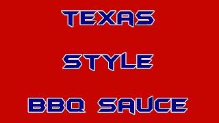 Texas Style BBQ Sauce - BBQ Sauce Recipe #10
