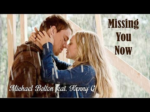 Missing You Now   Michael Bolton Feat. Kenny G  (TRADUÇÃO) HD (Lyrics Video)