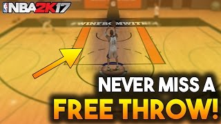 HOW TO NEVER MISS FREE THROWS! NBA 2K17 MYPARK/MYCAREER/PROAM