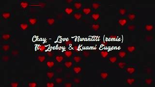 CKay - Love Nwantiti Remix ft. Joeboy & Kuami Eugene (Lyric Video)