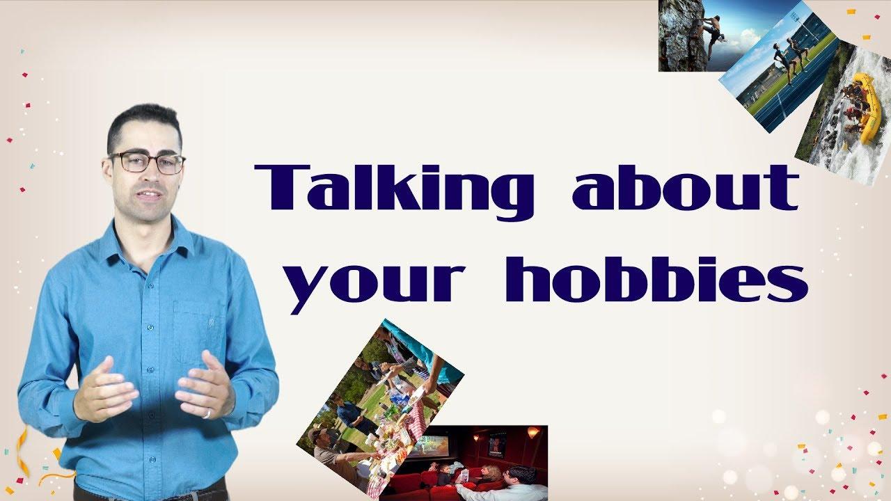 [Tiếng Anh Giao Tiếp] Hobbies – Hướng dẫn nói về sở thích và thói quen đơn giản nhất