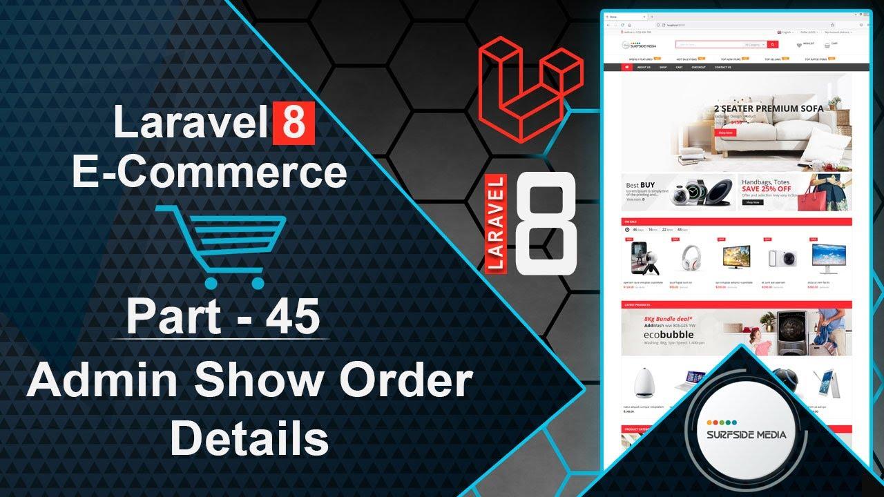 Laravel 8 E-Commerce - Admin Show Order Details
