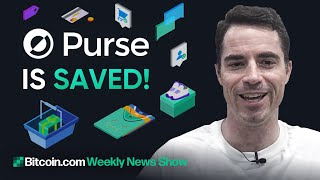 Purse.io Will Continue Operating! - Bitcoin.com Weekly News Show with Roger Ver