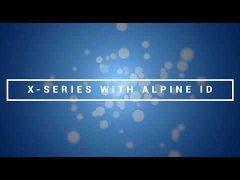 Alpine | CES 2018 | X-Series with Alpine ID