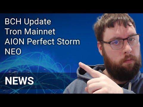 Crypto News with OhHeyMatty May 21 2018 - BCH Update, Tron Mainnet, AION Perfect Storm, NEO Projects