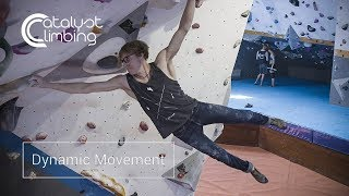Training Your Dynamic Movement | Catalyst Climbing Training Ep.5