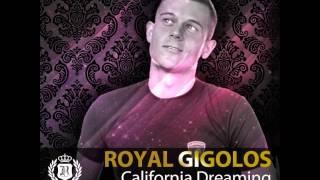 Royal Gigolos - California Dreaming (DJ Kolya Funk Remix) www.mixupload.com