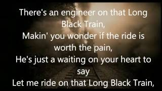 Long Black Train with lyrics