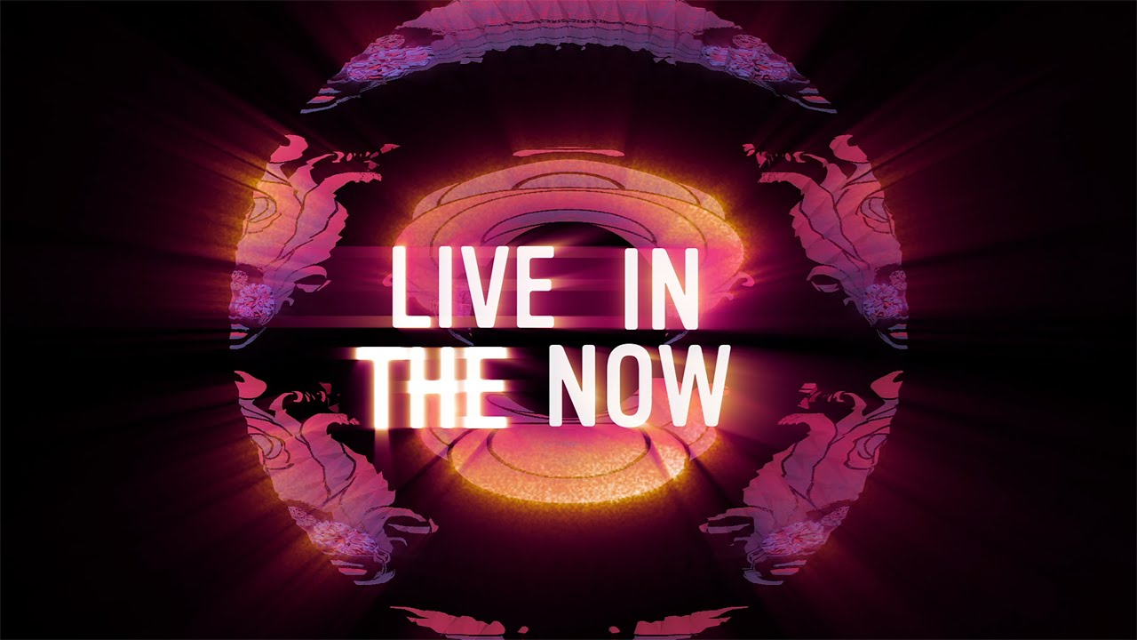 Live In The Now (Official Lyric Video)