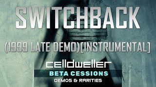 Celldweller Switchback 1999 Late Demo Instrumental