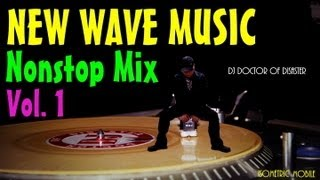 New Wave Music Nonstop Mix Vol 1 (DJ DOD Mix)