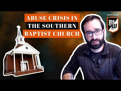 Sex Abuse Crisis In The Southern Baptist Church | The Matt Walsh Show Ep. 195