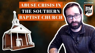 Sex Abuse Crisis In The Southern Baptist Church   The Matt Walsh Show Ep. 195