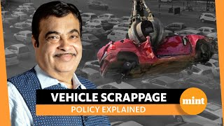 Vehicle scrappage policy: How it affects buyers & India's automobile sector