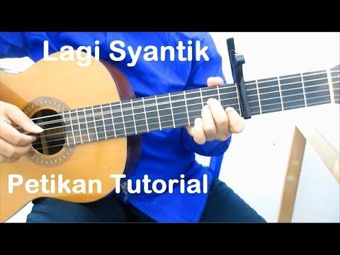 Belajar Gitar Lagi Syantik Petikan