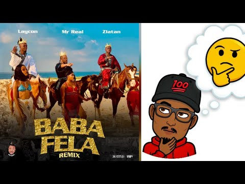 Mr Real – Baba Fela Remix (Official Video) ft. Zlatan, Laycon (Official Reaction/Retarded Review)