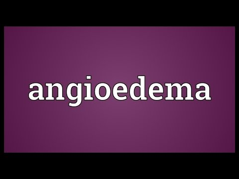 Angioedema Meaning