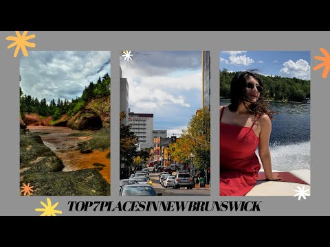 MY TOP 7 THINGS TO DO IN NEW BRUNSWICK Canada