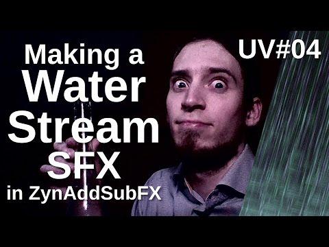 UV#04 Making a Water Stream SFX in ZynAddSubFX