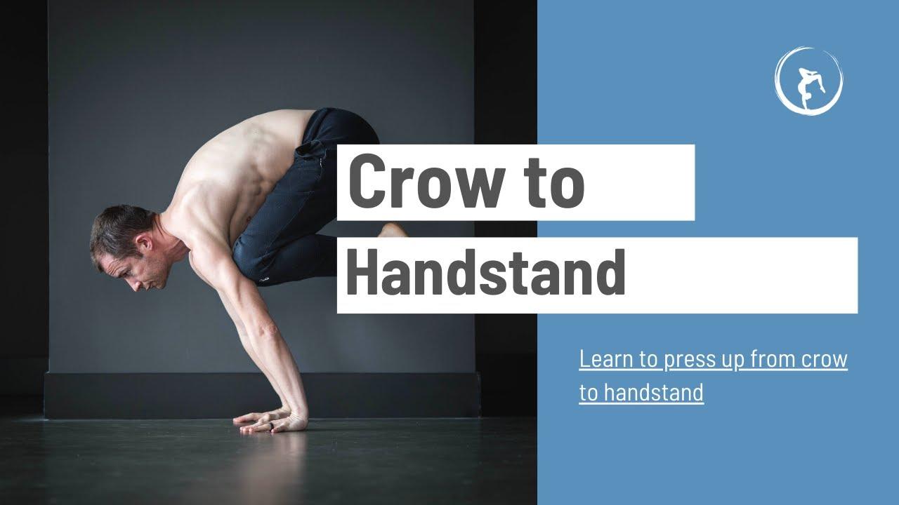 Bakasana To Handstand