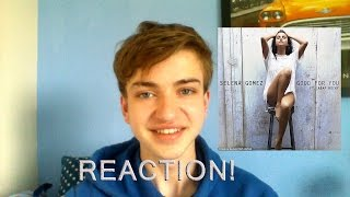 Selena gomez - good for you (reaction ...