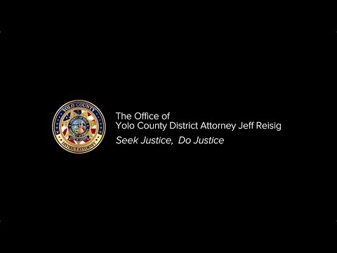 The Office of Yolo County District Attorney Jeff Reisig