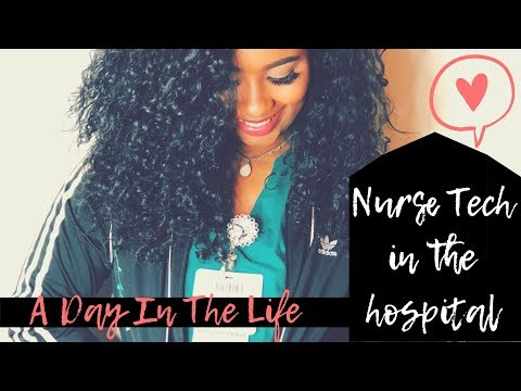A Day In The Life of A Nurse Tech/CNA at the Hospital