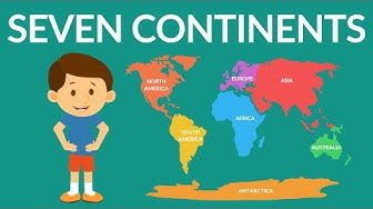 Seven Continents of the world - Seven continents video for kids