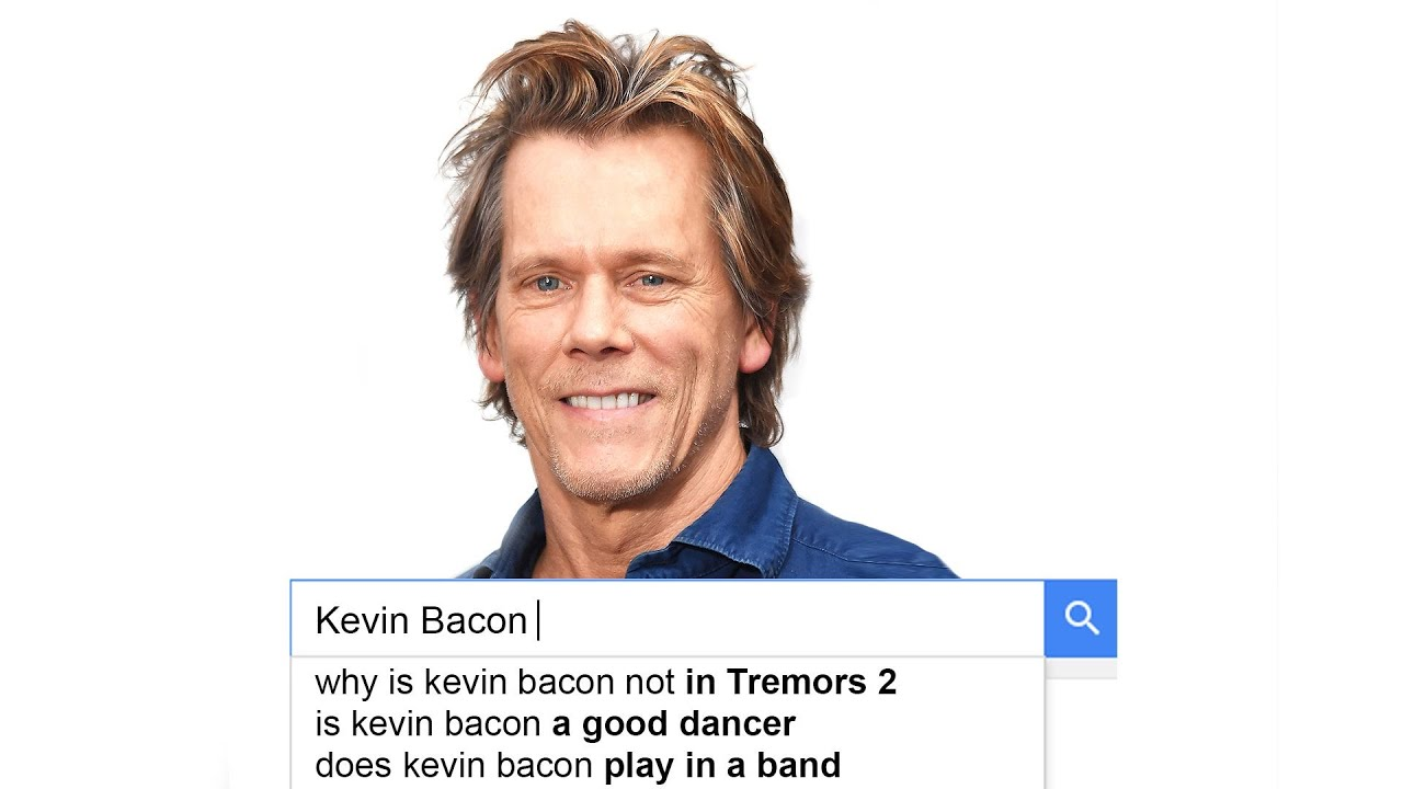 Kevin Bacon Answers the Web's Most Searched Questions | WIRED