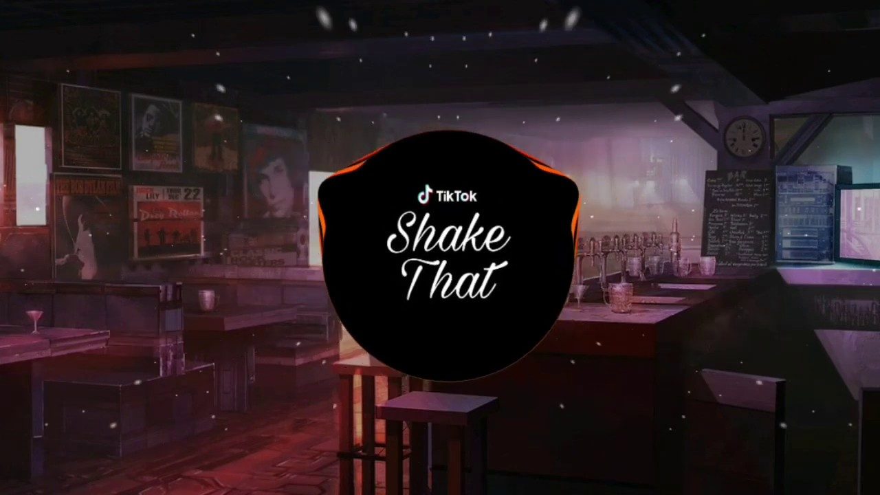Shake That (沈先生Ea7) | Nhạc Trend Tiktok Trung Quốc | HN - Music