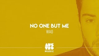 Baixar WAO - No One But Me [Lyric Vídeo]