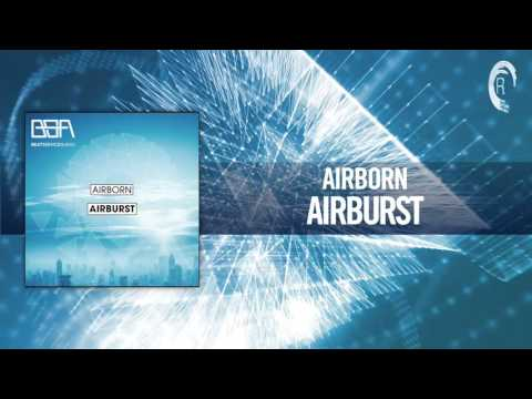 Airborn - Airburst FULL (Beat Service Audio)