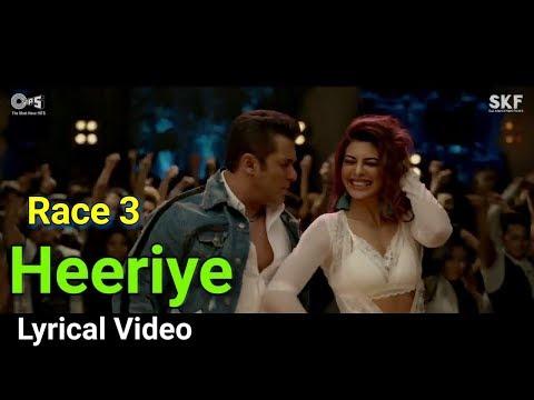 Heeriye FullSong with Lyrics - Race 3 | Salman Khan & Jacqueline | Meet Bros ft. Deep M, Neha B