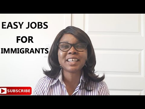 EASY JOBS FOR IMMIGRANTS