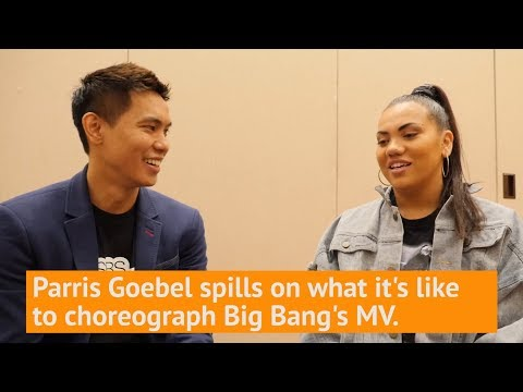 Parris Goebel spills on what it's like choreographing for BIGBANG