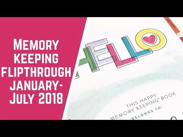 memory-keeping-flipthrough-jan-july-2018