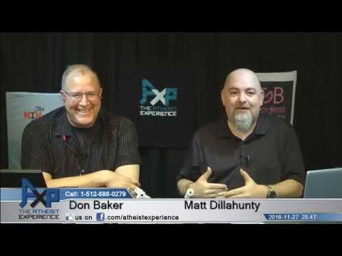 Atheist Experience 20.47 with Matt Dillahunty and Don Baker