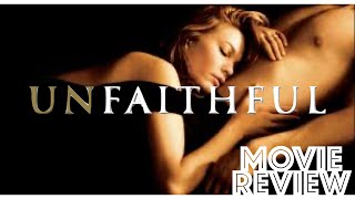 Unfaithful 2002  Diane Lane  Richard Gere  Movie Review