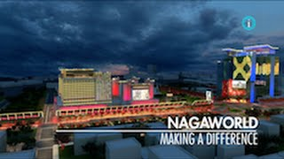 """NAGAWORLD - Making a Difference"" / i-Profile: CAMBODIA – A New Economic Frontier"