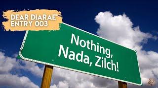 Dear Diarae': Entry 003 (Kinda lol)