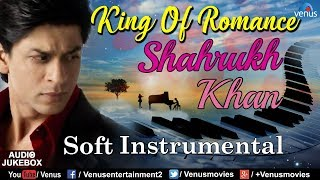 Download Shahrukh Khan : King Of Romance | Soft Instrumental | Bollywood Romantic Songs | Best Hindi Songs Mp3 and Videos
