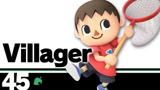 45: Villager - Super Smash Bros. Ultimate